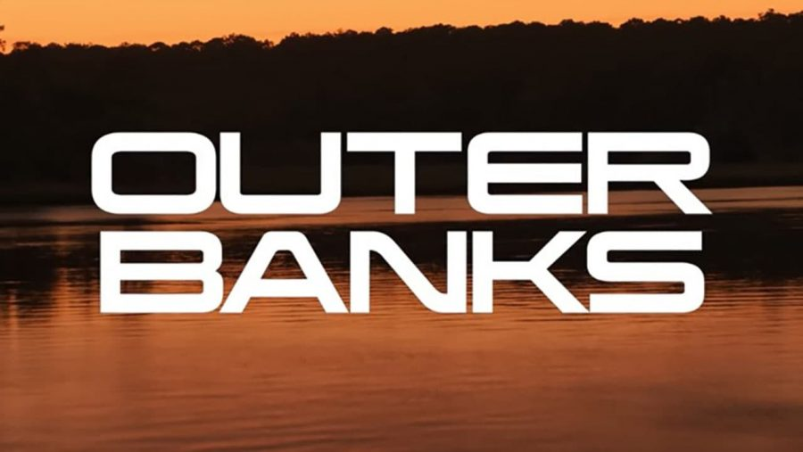 Outer Banks- New Show on the Block